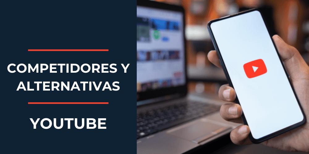 competidores y alternativas de youtube